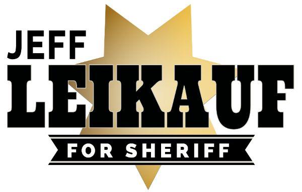Elect Leikauf for Sheriff 2022