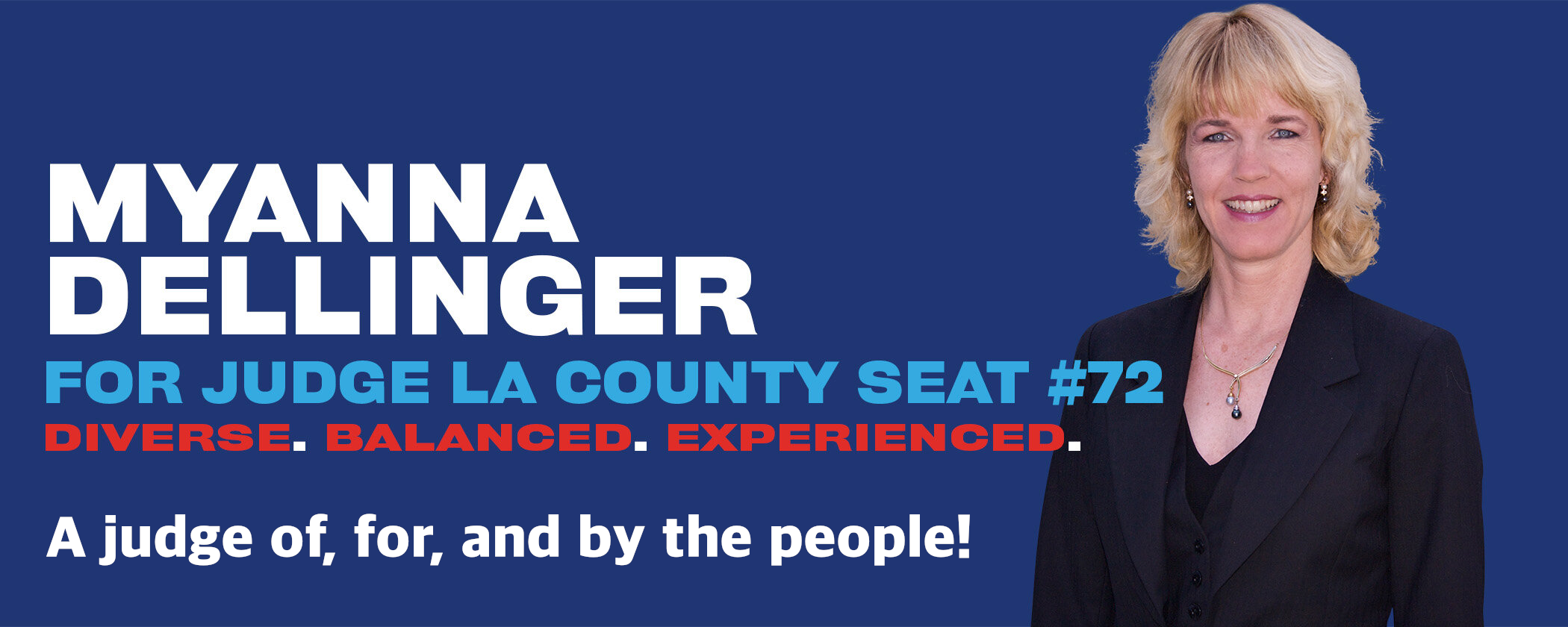 Myanna Dellinger for Judge 2020